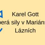 Karel Gott sa lieči v kúpeľoch!