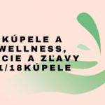 Kúpele a wellness, akcie a zľavy -1/18