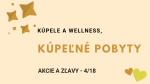 Kúpele a wellness, akcie a zľavy – 4/18